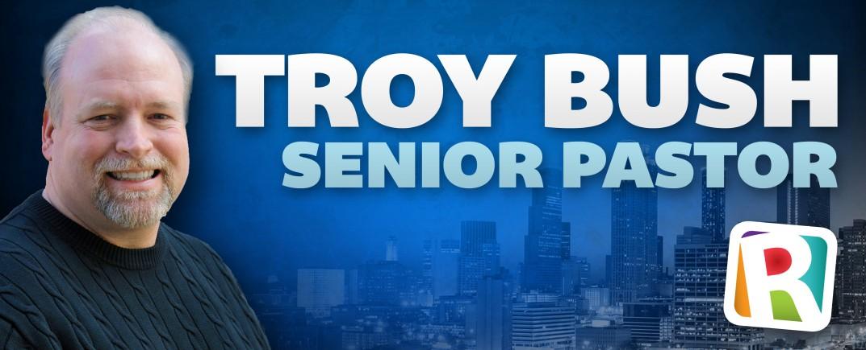 Pastor Troy Bush