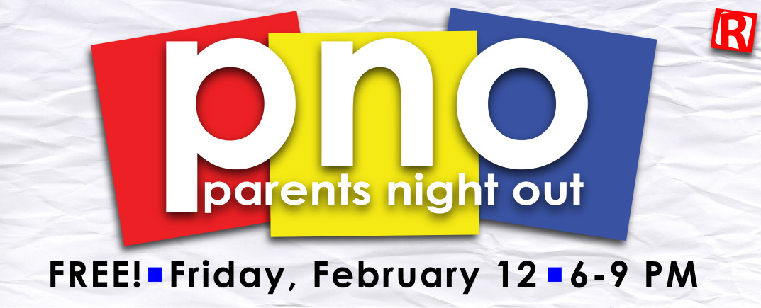 February 2016 Parents Night Out