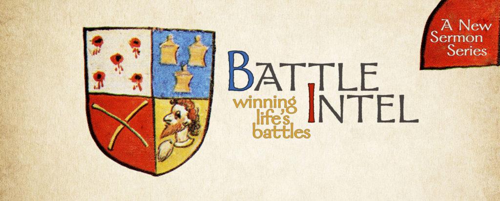 Battle Intel – An Ephesians 6 Sermon Series