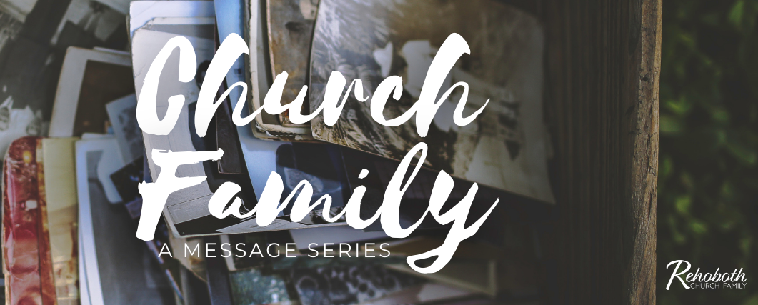 Church Family message series